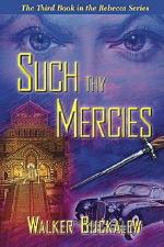 Such Thy Mercies - Fideli Publishing